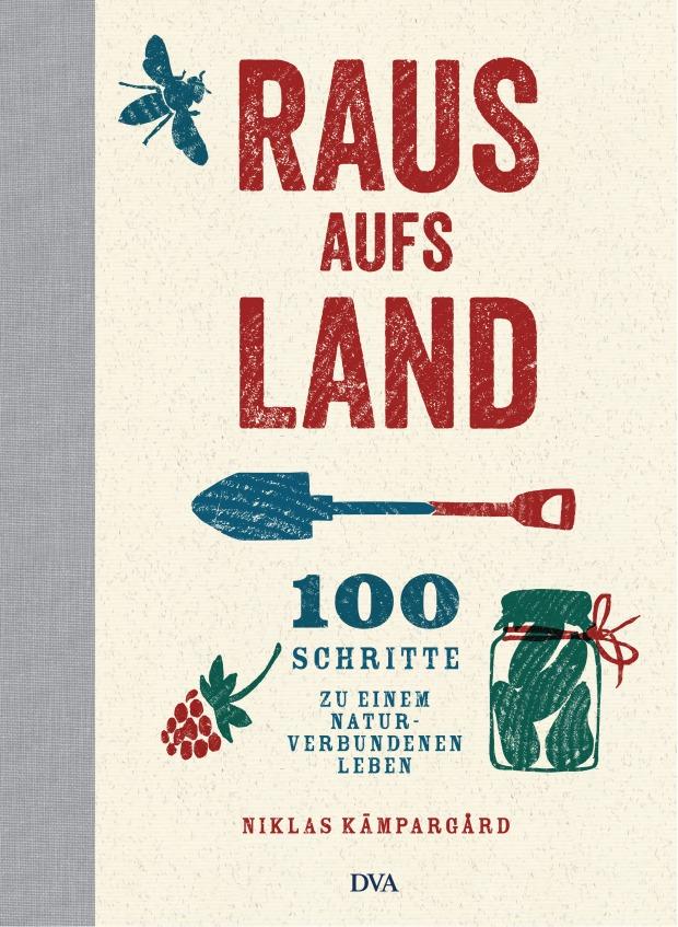 Raus aufs Land von Niklas Kaempargard